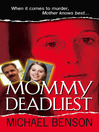 Mommy Deadliest (eBook)